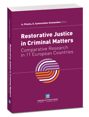 D. Chankova/A. Storgaard/P. Laitinen..., Restorative Justice in Criminal Matters: Towards a new European Perspective, 2013