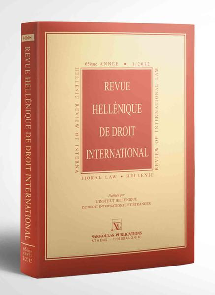 Revue Hellénique de Droit International, vol. 1, 2012