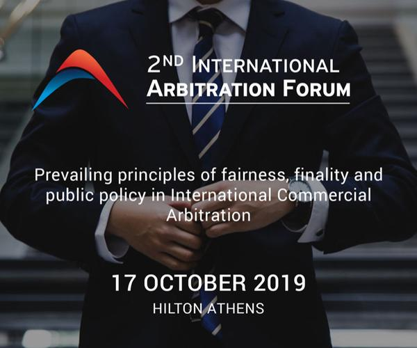 2nd International Arbitration Forum - Hilton Athens - 17 October 2019